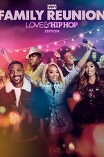 VH1 Family Reunion: Love & Hip Hop Edition