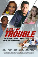 A Day of Trouble