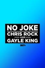 No Joke: Chris Rock & Gayle King