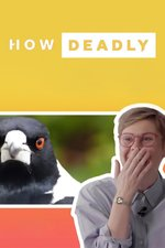 How Deadly: World