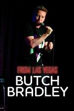 Butch Bradley: From Las Vegas