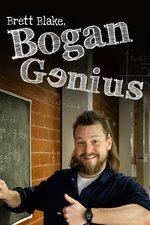 Brett Blake: Bogan Genius