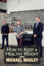 How to Keep a Healthy Weight with Michael Mosley