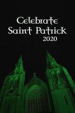Celebrate St. Patrick 2020