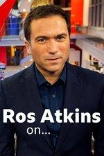 Ros Atkins On..