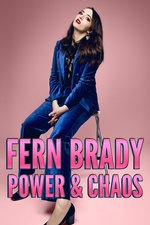 Fern Brady: Power & Chaos