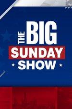 The Big Sunday Show