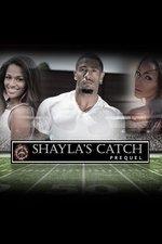 Shayla's Catch Prequel