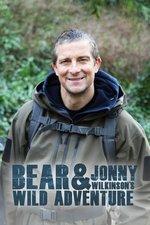 Bear and Jonny Wilkinson's Wild Adventure