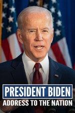 President Biden Address to the Nation