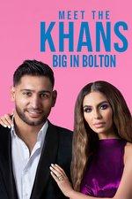 Meet the Khans: Big in Bolton