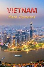 Vietnam: Fast Forward