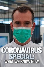 Coronavirus Special: What We Know Now