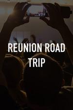 Reunion Road Trip