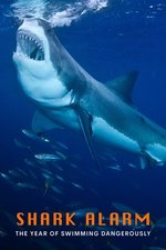 Shark Alarm: The Year of Swimming Dangerously