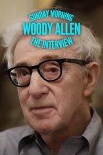 Sunday Morning: Woody Allen: The Interview