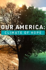 Our America: Climate of Hope