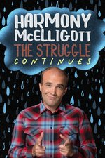 Harmony McElligott: The Struggle Continues