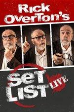 Rick Overton's Set List