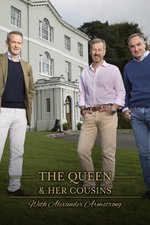 The Queen and her Cousins with Alexander Armstrong
