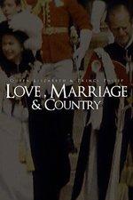 Queen Elizabeth & Prince Philip: Love, Marriage & Country