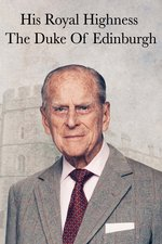 His Royal Highness The Duke of Edinburgh: Royal Obituary
