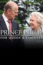 Prince Philip: For Queen and Country