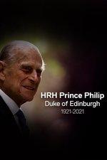 HRH The Duke of Edinburgh Prince Philip: 1921-2021