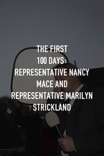 The First 100 Days: Representative Nancy Mace and Representative Marilyn Strickland