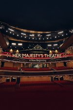 Her Majesty's Theatre: A New Beginning