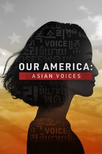 Our America: Asian Voices