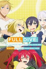 Full Dive: This Ultimate Next-Gen Full Dive RPG Is Even S…tier than Real Life!