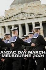 Anzac Day March Melbourne 2021