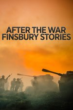 After The War: Finsbury Stories