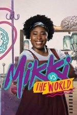 Mikki vs the World