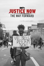 Justice Now: The Way Forward