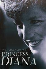 The Last Days of Princess Diana