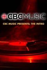 CBC Music Presents: The Intro