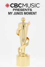 CBC Music Presents: My Junos Moment