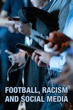 Football, Racism and Social Media