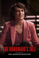 One Burning Question: The Handmaid's Tale