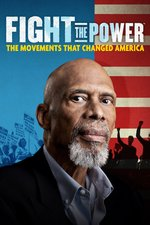 Fight the Power: The Movements That Changed America