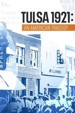Tulsa 1921: An American Tragedy