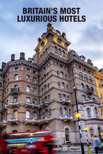 Britain's Most Luxurious Hotels