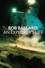 Bob Ballard: An Explorer's Life