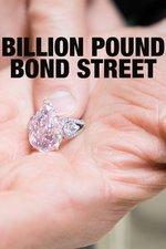 Billion Pound Bond Street