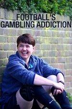 Football's Gambling Addiction