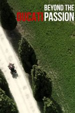 Ducati: Beyond the Passion