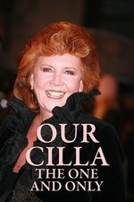 Our Cilla: The One And Only