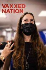 Vaxxed Nation